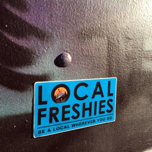 Local Freshies - Slogan Sticker