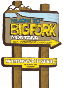 Bigfork Whitewater Festival Vintage Sign Best Whitewater Kayak Race Montana Northern Rockies