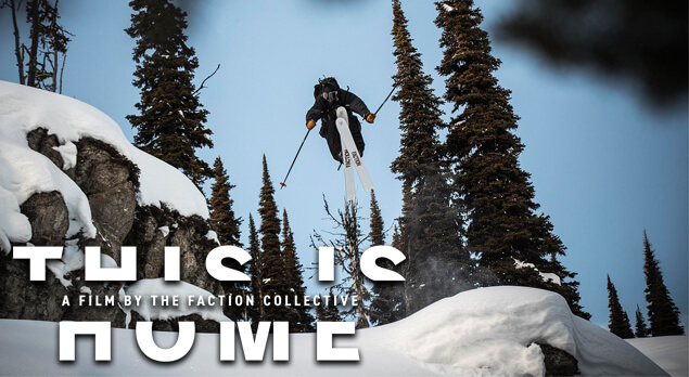 Faction This is Home Ski Movie