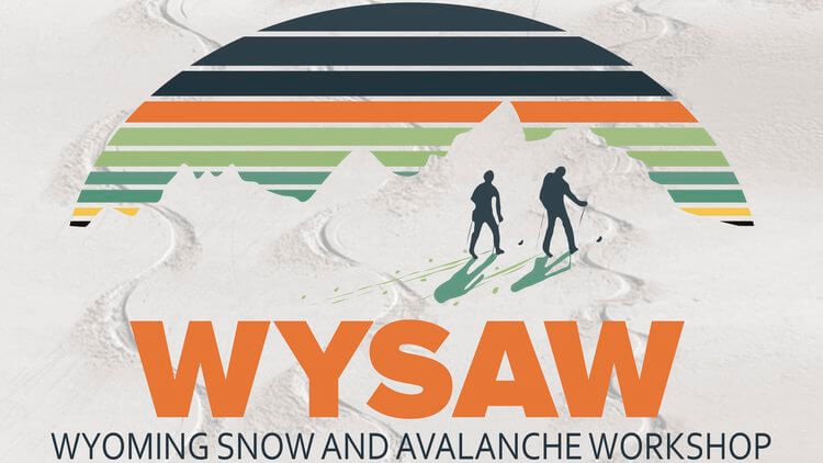2018 Wyoming Snow and Avalanche Workshop